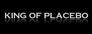 King of Placebo