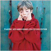 Album: Placebo: 10th Anniversary Collectors Edition